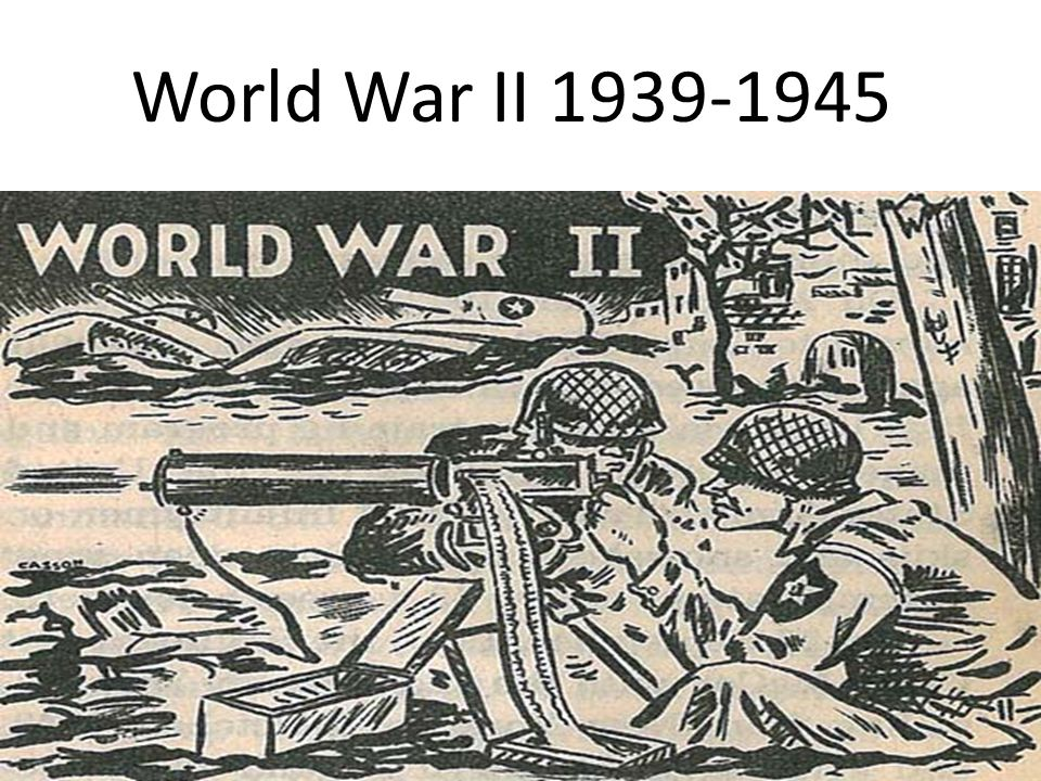 World War II 1939-1945