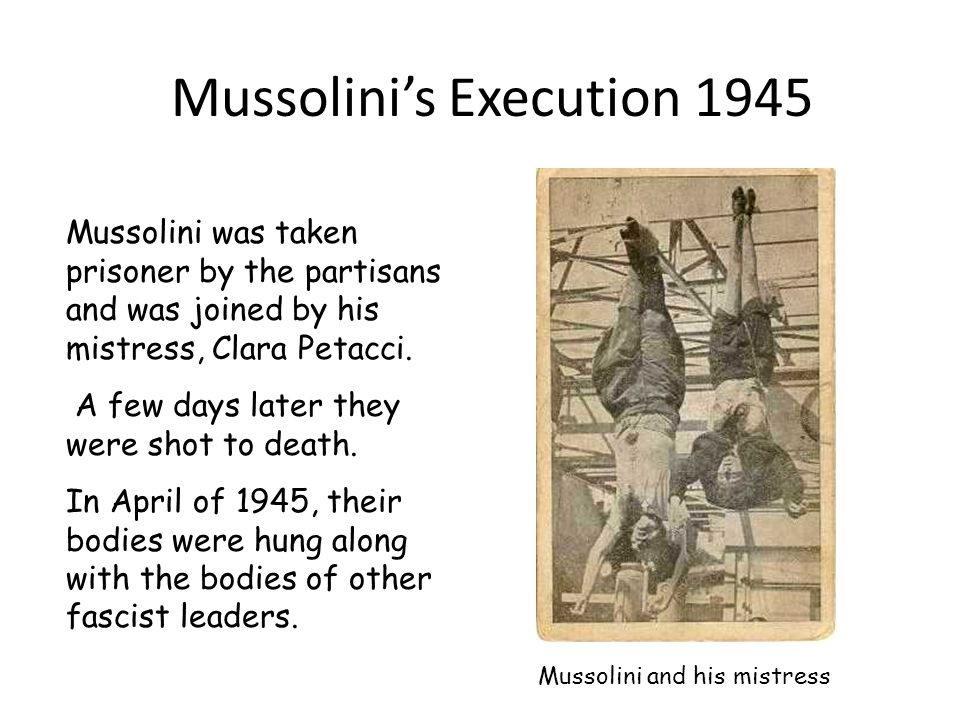 Mussolini's Execution 1945