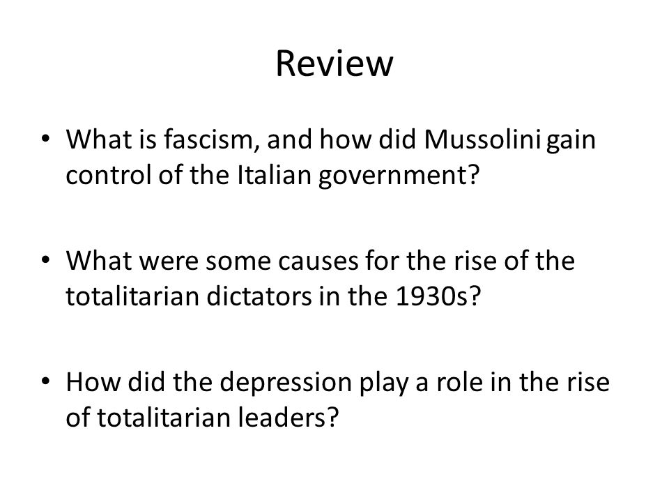 Review What is fascism, and how did Mussolini gain control of the Italian government
