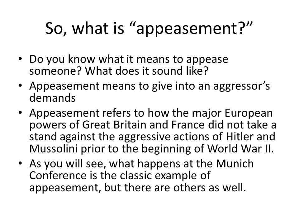 So, what is appeasement