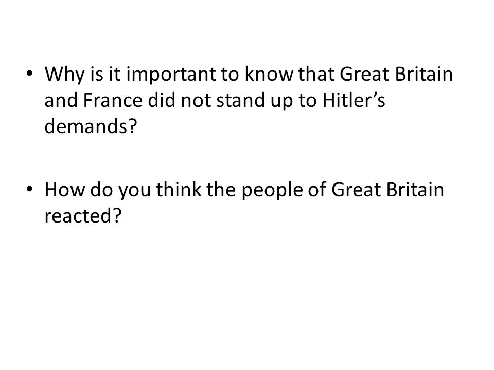 Why is it important to know that Great Britain and France did not stand up to Hitler's demands
