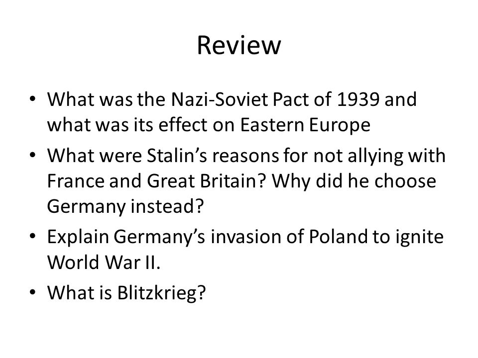 Review What was the Nazi-Soviet Pact of 1939 and what was its effect on Eastern Europe.