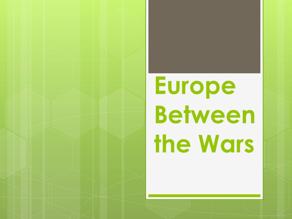 Europe Between the Wars
