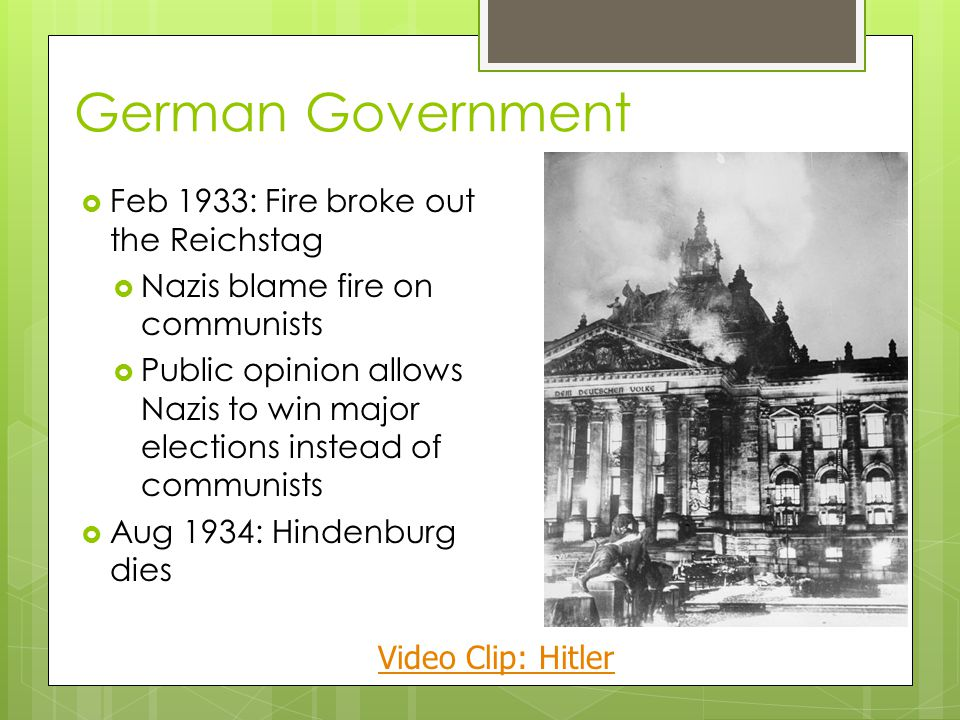 German Government Feb 1933: Fire broke out the Reichstag