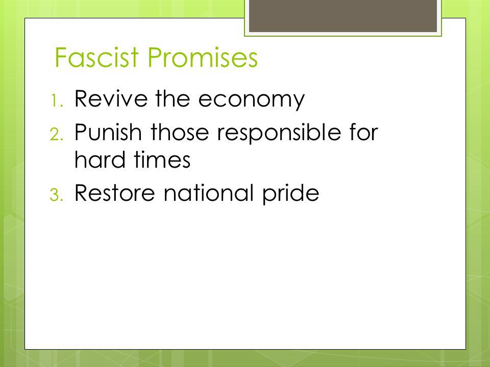 Fascist Promises Revive the economy