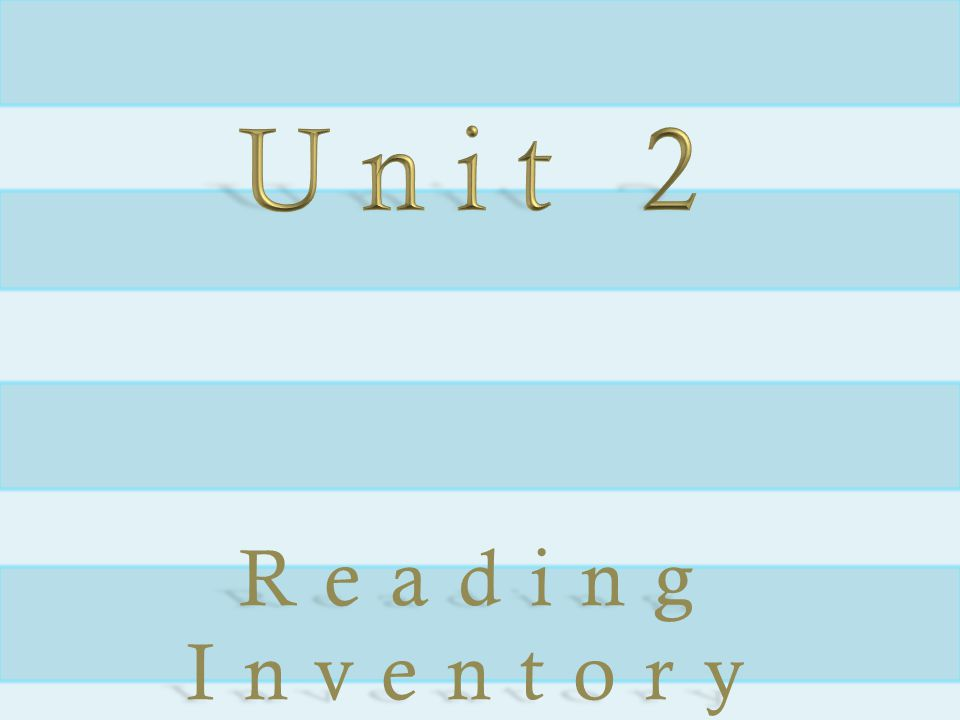 Unit 2 Reading Inventory Expanded text with bevel and shadow (Basic)
