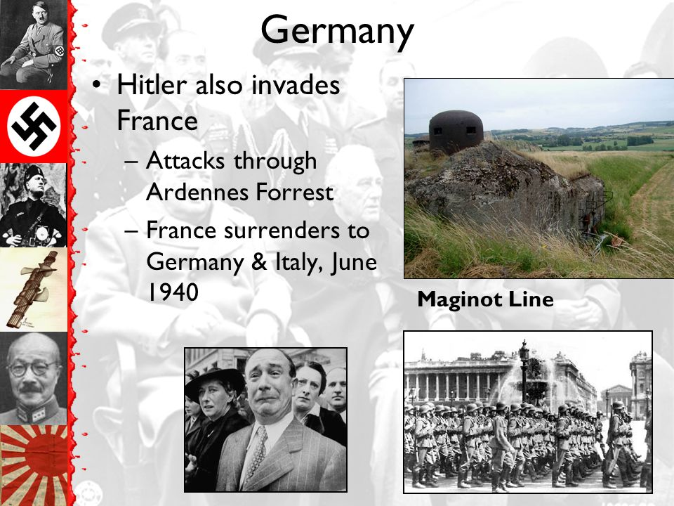 Germany Hitler also invades France Attacks through Ardennes Forrest