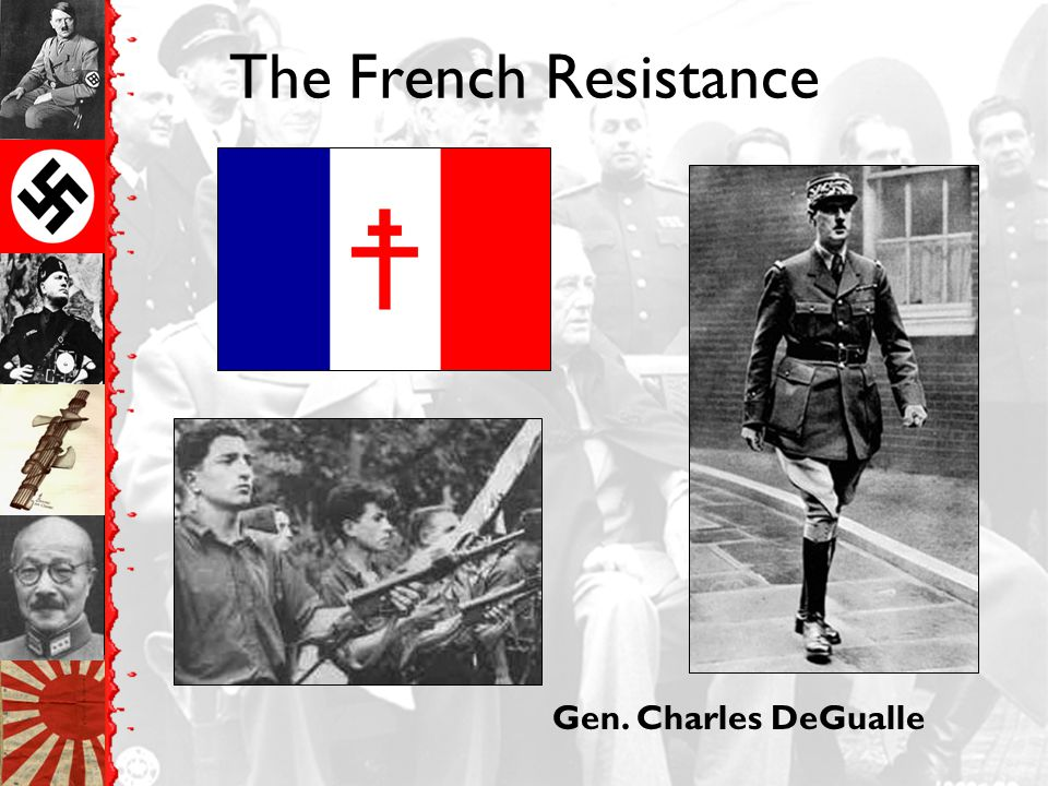 The French Resistance Gen. Charles DeGualle