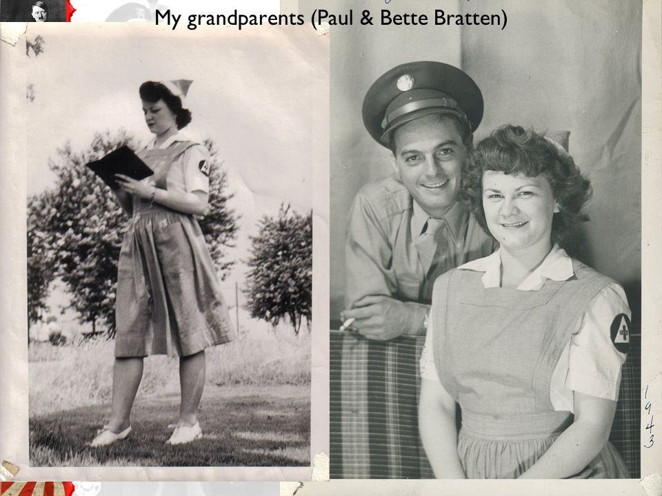 My grandparents (Paul & Bette Bratten)