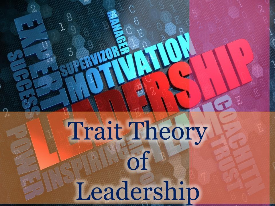 Trait Theory of Leadership