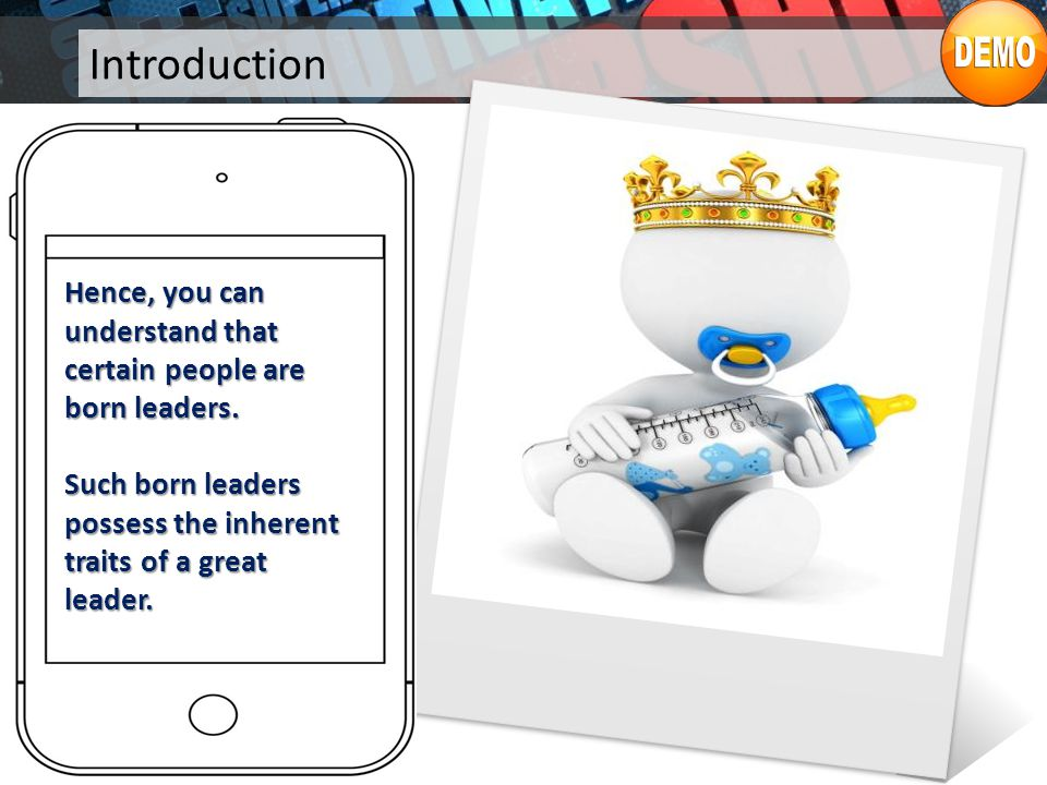 Introduction Hence, you can understand that certain people are born leaders.