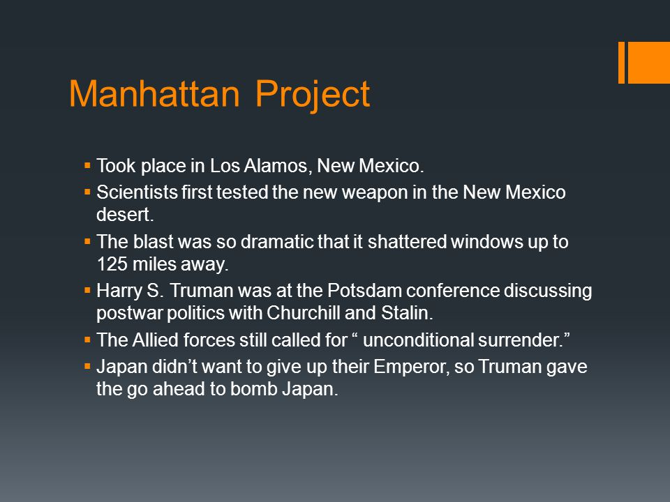 Manhattan Project Took place in Los Alamos, New Mexico.