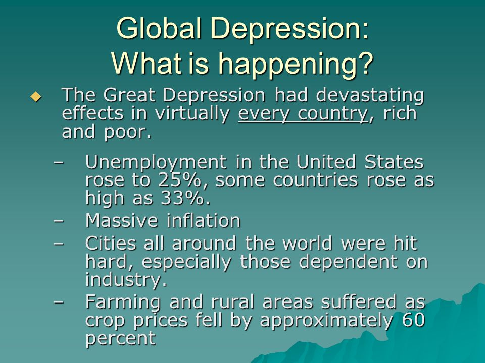 Global Depression: What is happening