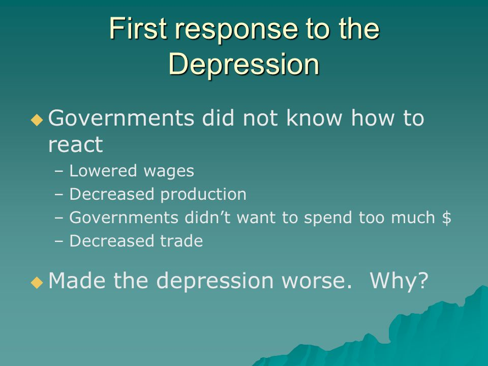 First response to the Depression