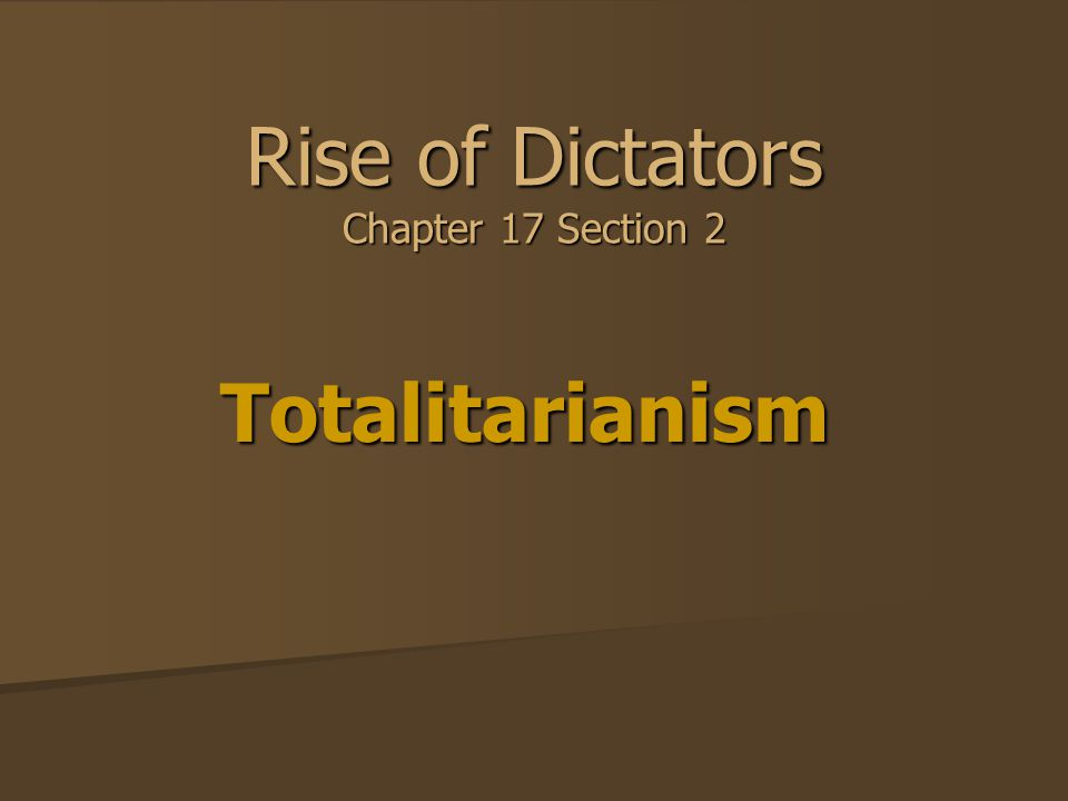 Rise of Dictators Chapter 17 Section 2