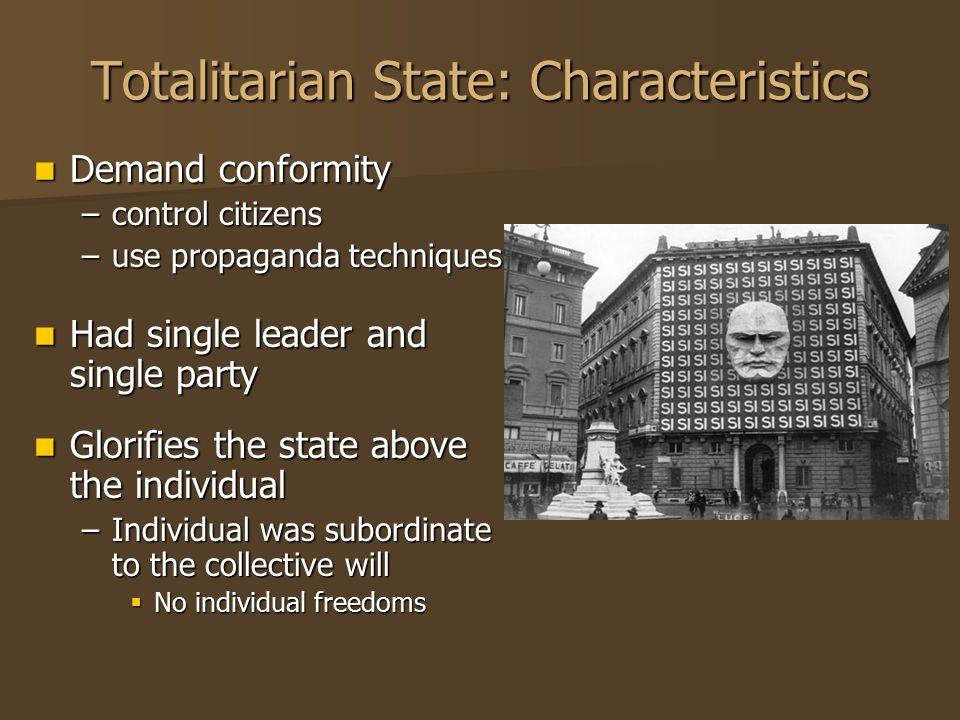 Totalitarian State: Characteristics