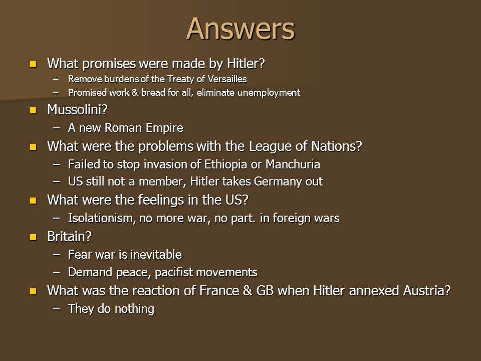 Answers What promises were made by Hitler Mussolini