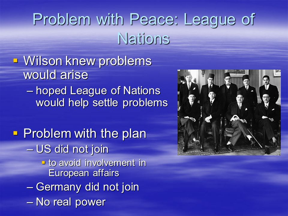 Problem with Peace: League of Nations