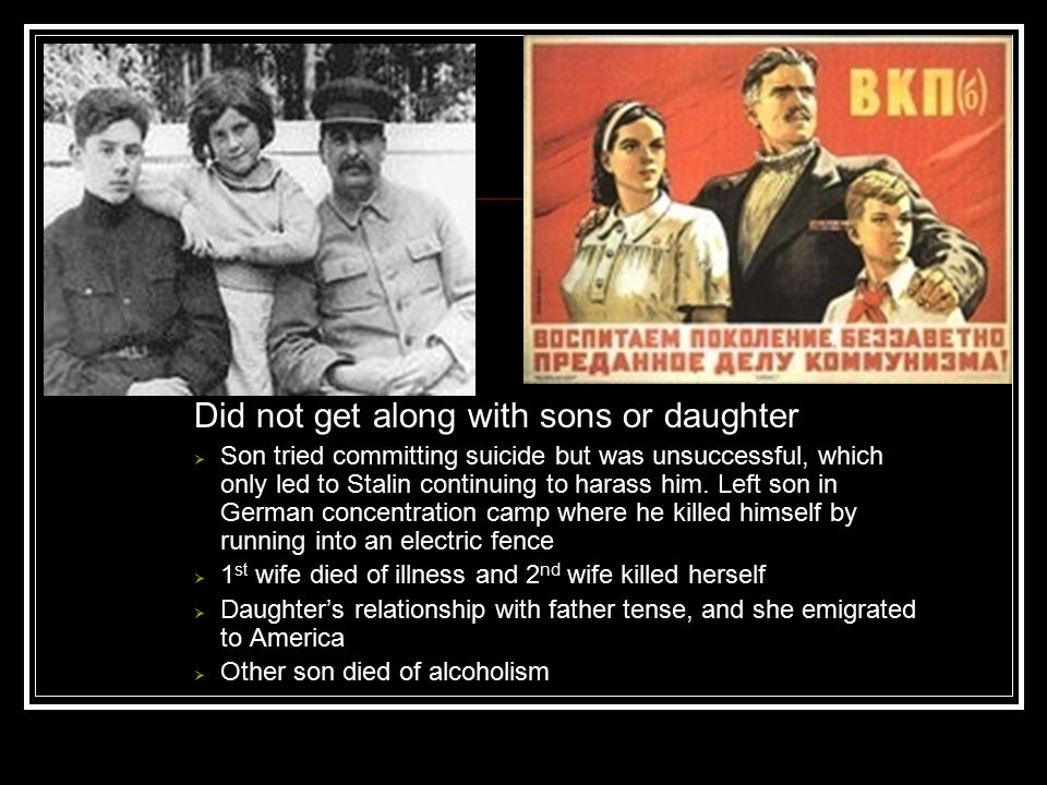 Did not get along with sons or daughter