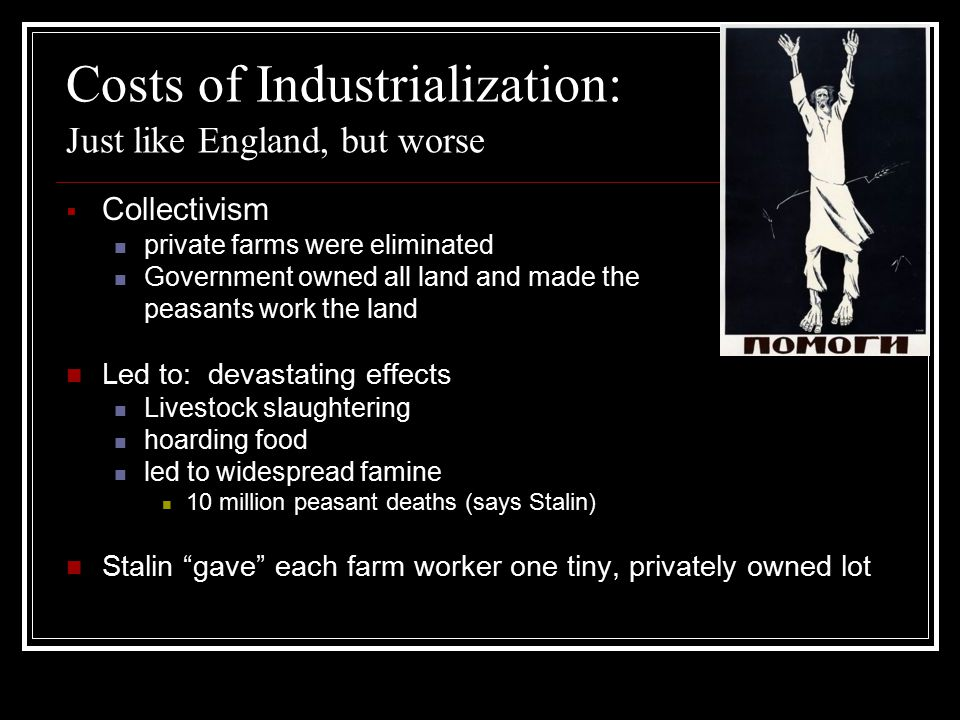 Costs of Industrialization: Just like England, but worse