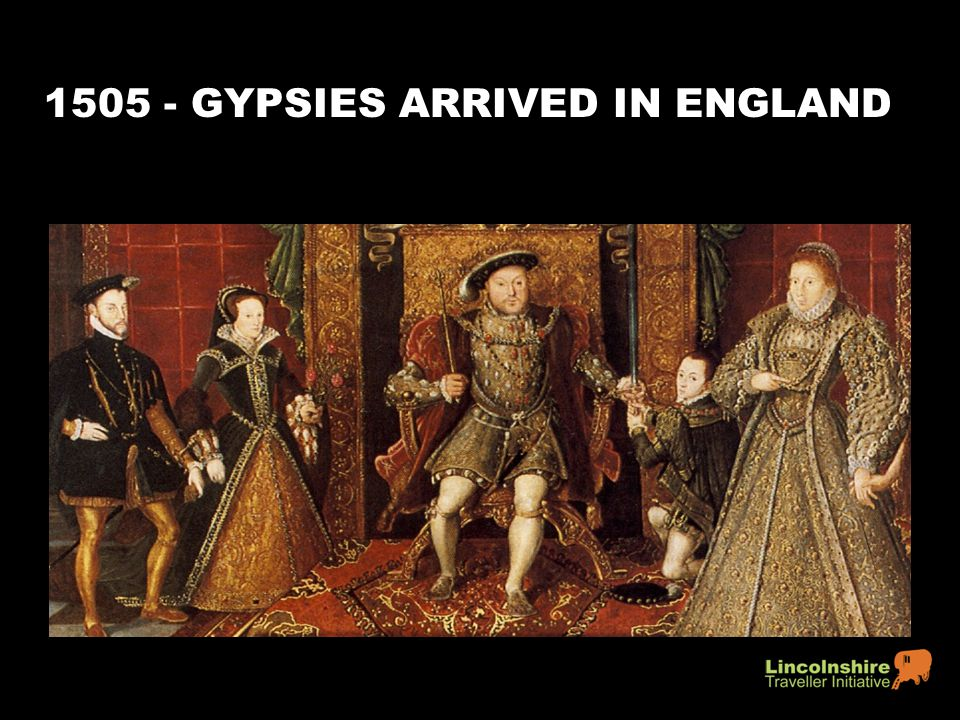 1505 - GYPSIES ARRIVED IN ENGLAND