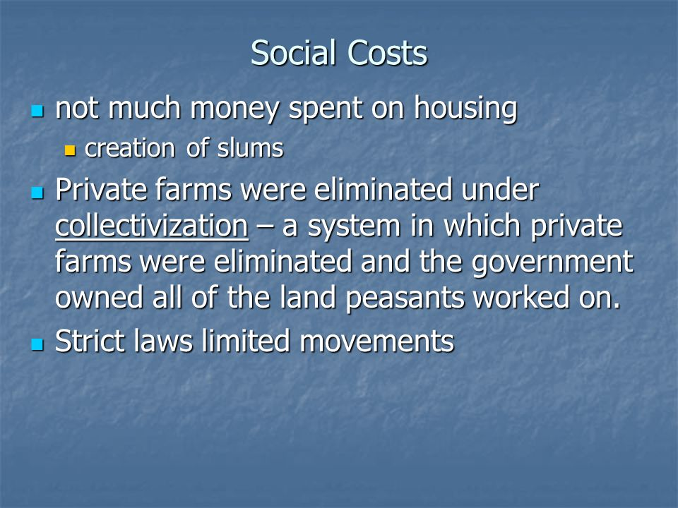 Social Costs not much money spent on housing