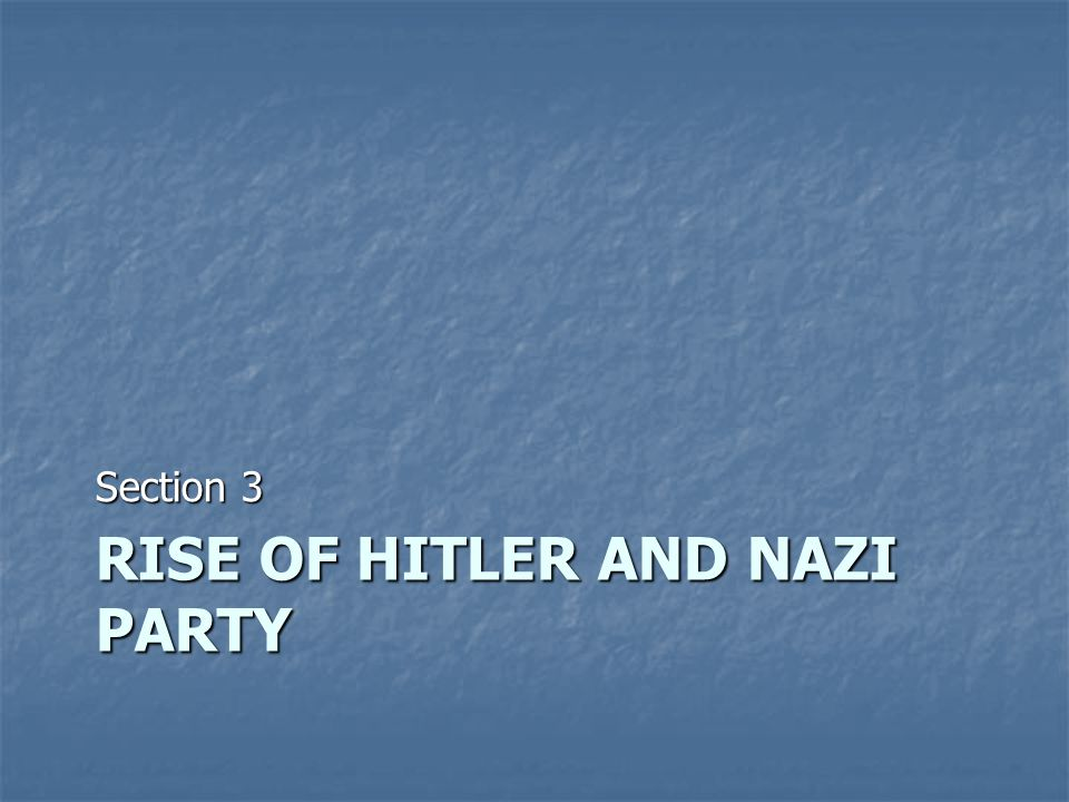 Rise of Hitler and Nazi party