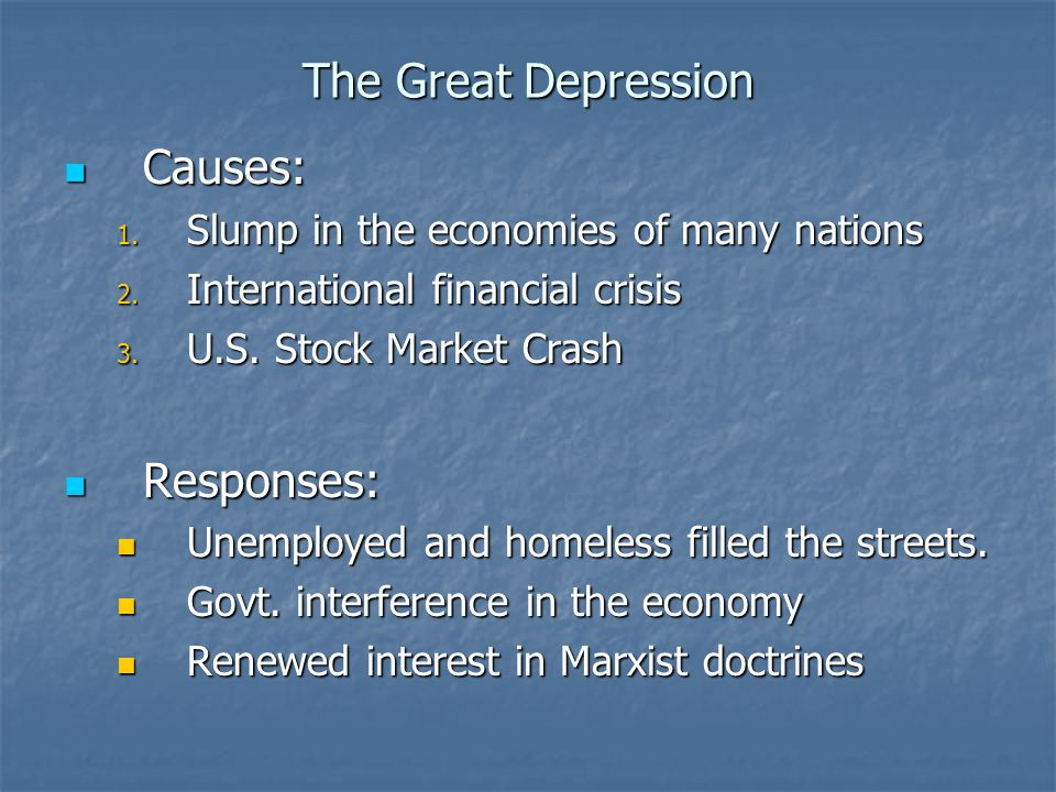 The Great Depression Causes: Responses: