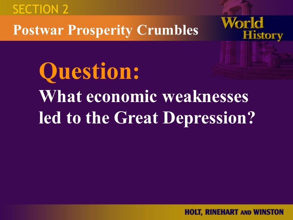 Question: What economic weaknesses led to the Great Depression