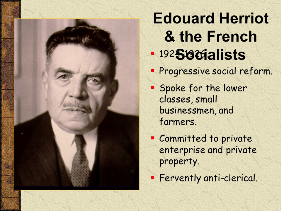 Edouard Herriot & the French Socialists