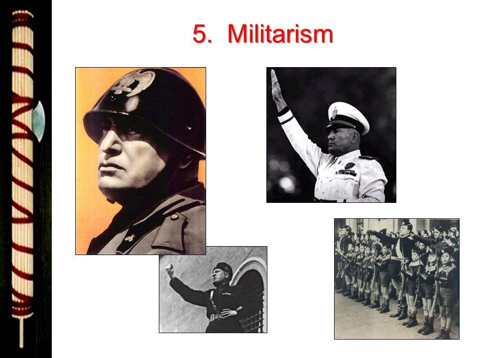 5. Militarism