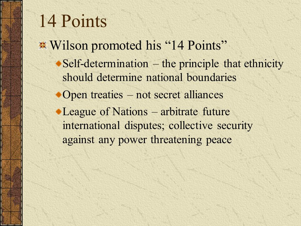 14 Points Wilson promoted his 14 Points