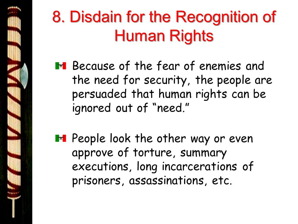 8. Disdain for the Recognition of Human Rights