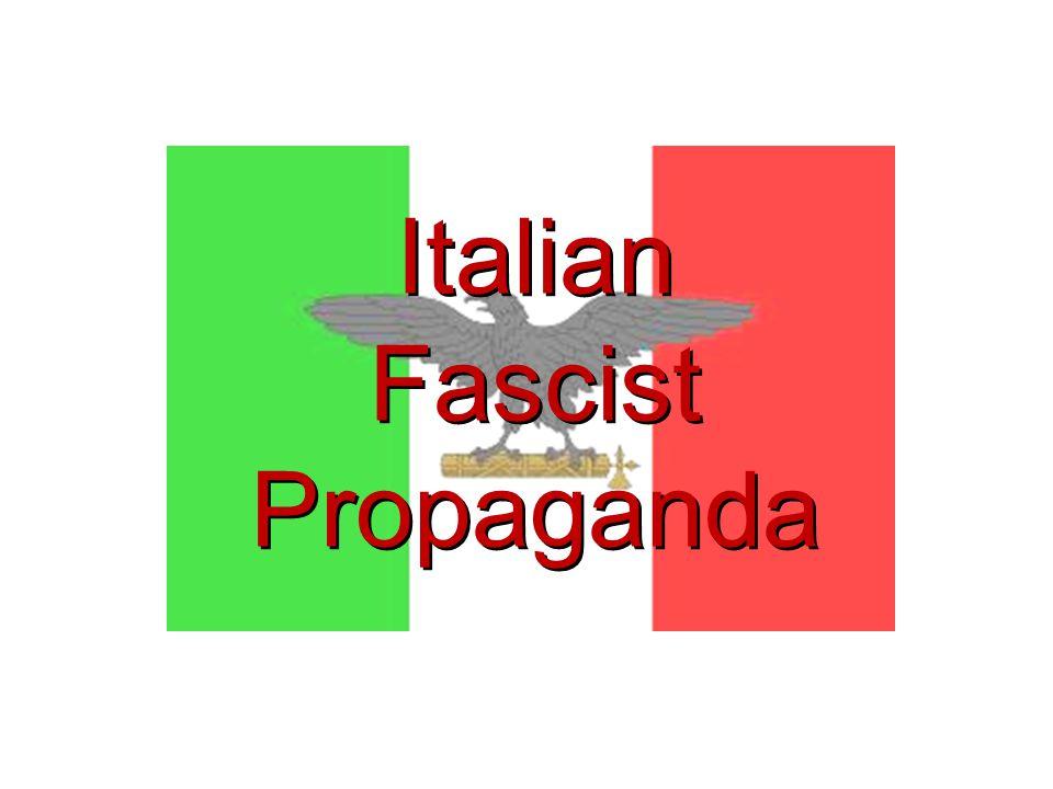 Italian Fascist Propaganda