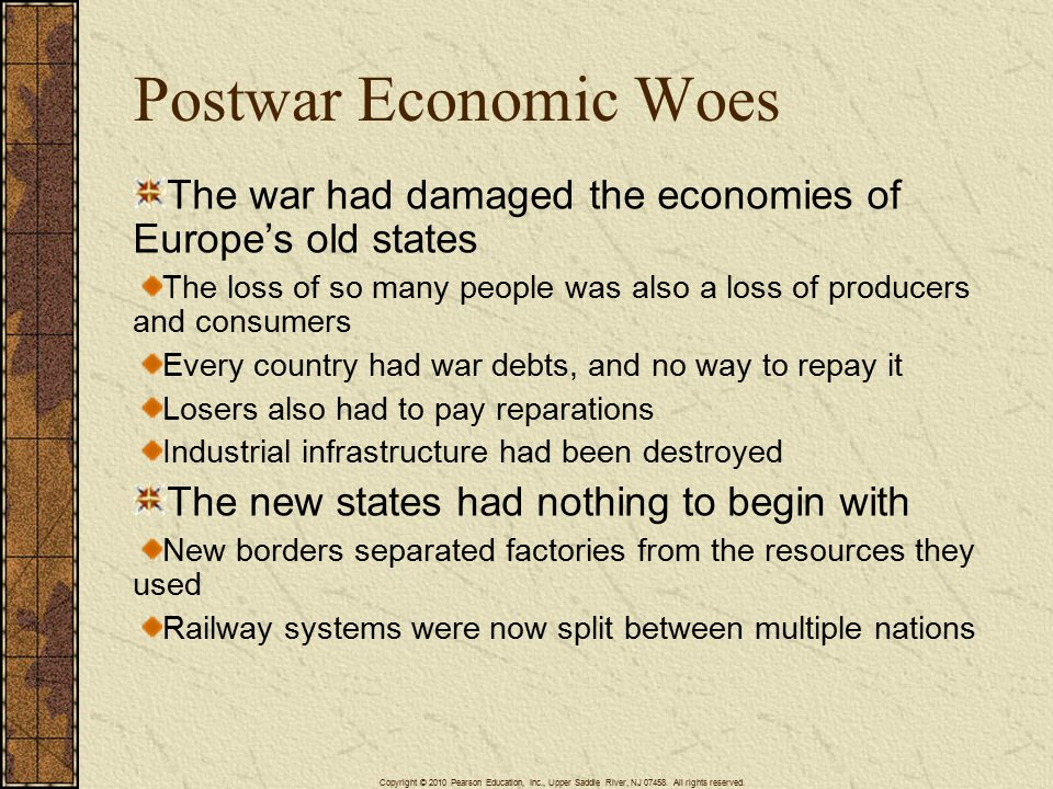 4/15/2017 Postwar Economic Woes. The war had damaged the economies of Europe's old states.