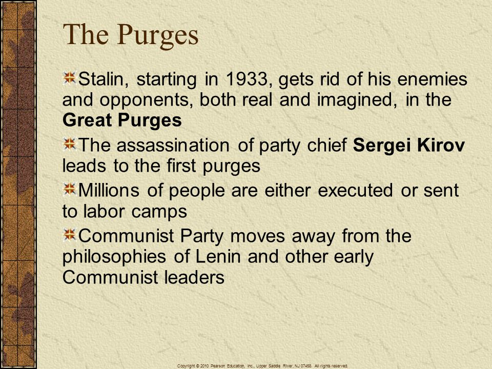 4/15/2017 The Purges. Stalin, starting in 1933, gets rid of his enemies and opponents, both real and imagined, in the Great Purges.