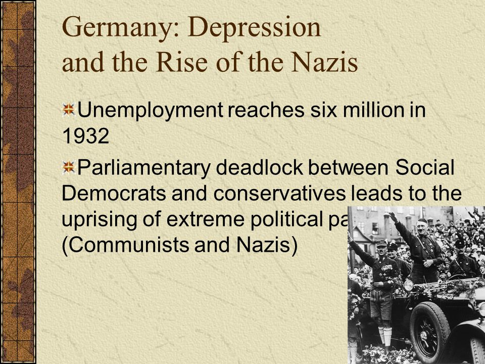 Germany: Depression and the Rise of the Nazis