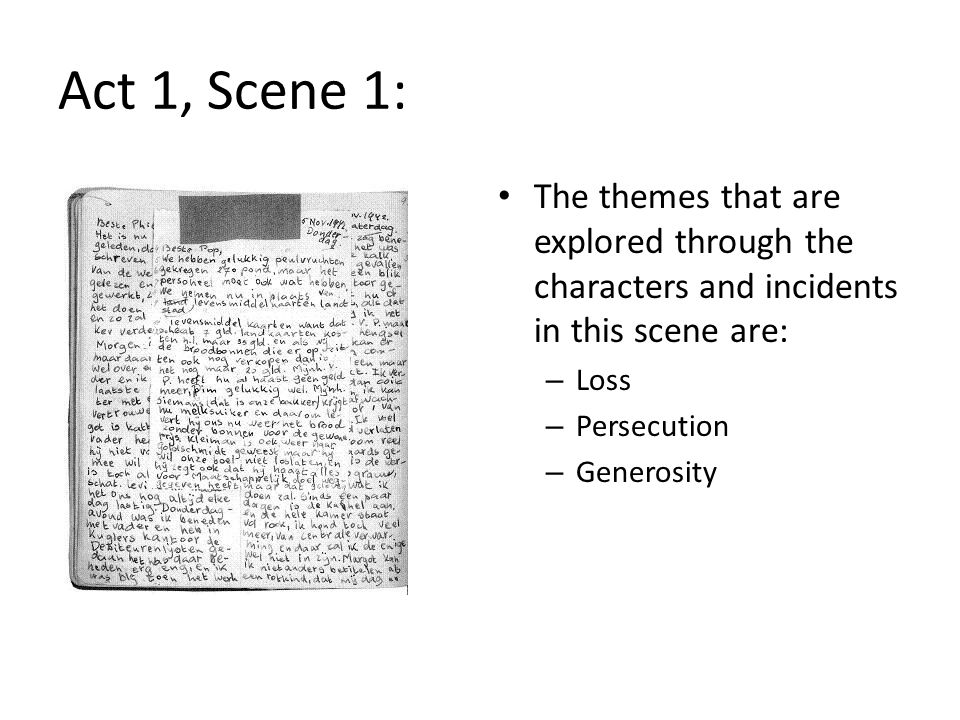 Act 1, Scene 1: The themes that are explored through the characters and incidents in this scene are: