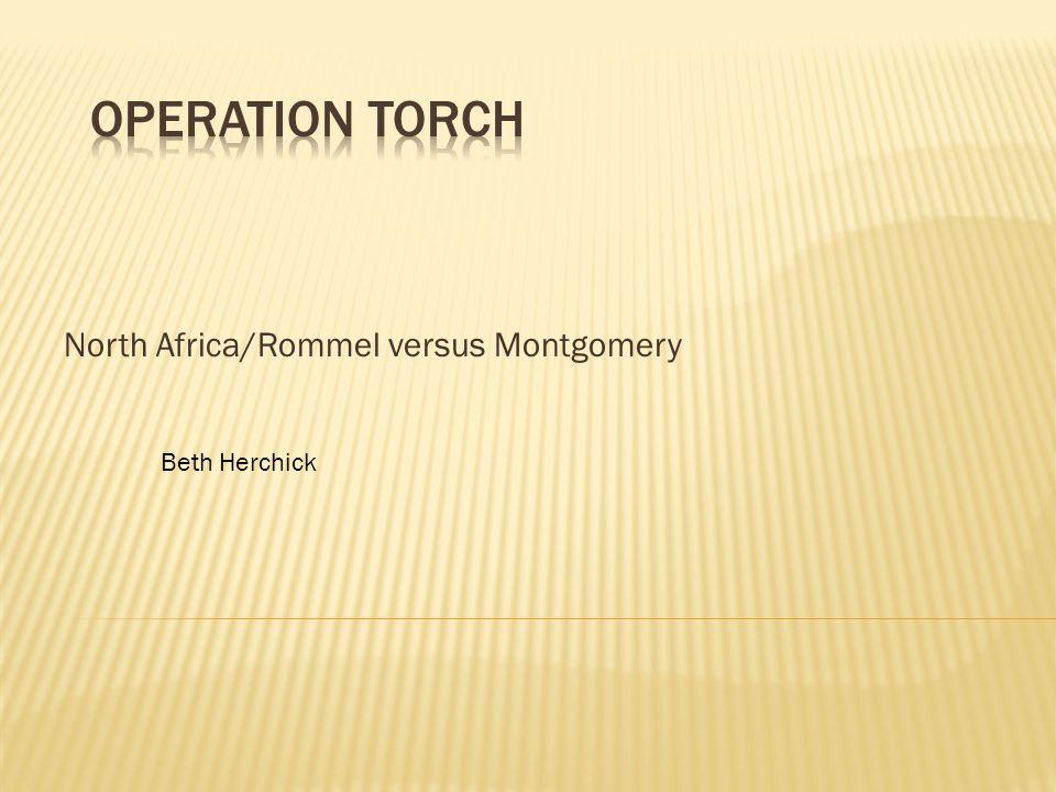 North Africa/Rommel versus Montgomery