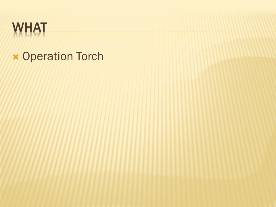 what Operation Torch