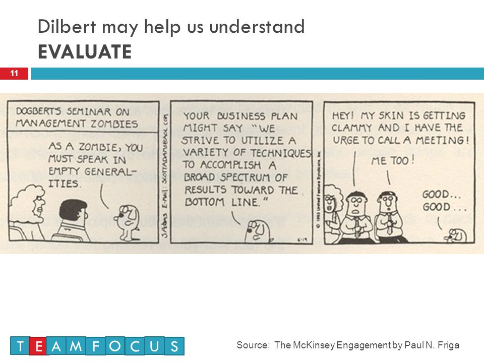 Dilbert may help us understand EVALUATE