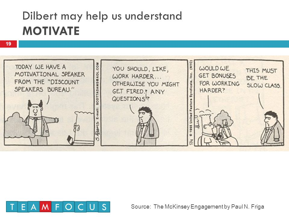 Dilbert may help us understand MOTIVATE