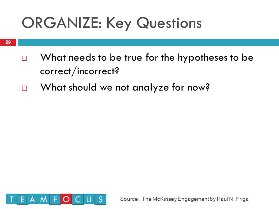ORGANIZE: Key Questions