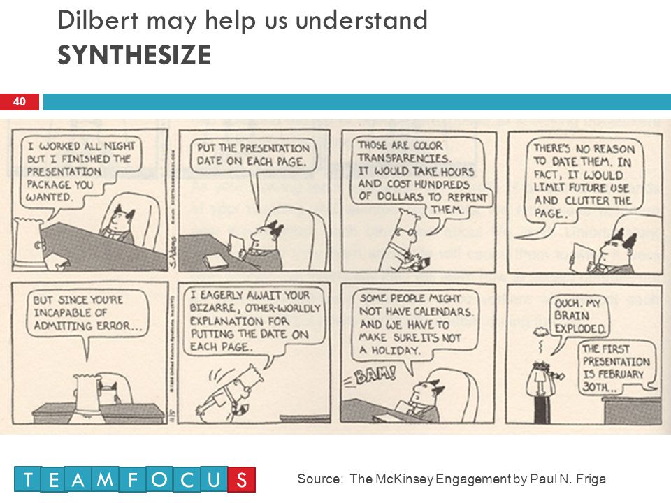 Dilbert may help us understand SYNTHESIZE