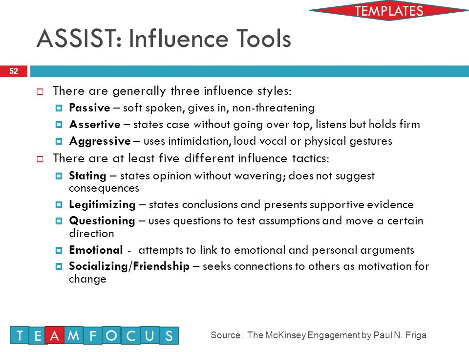 ASSIST: Influence Tools