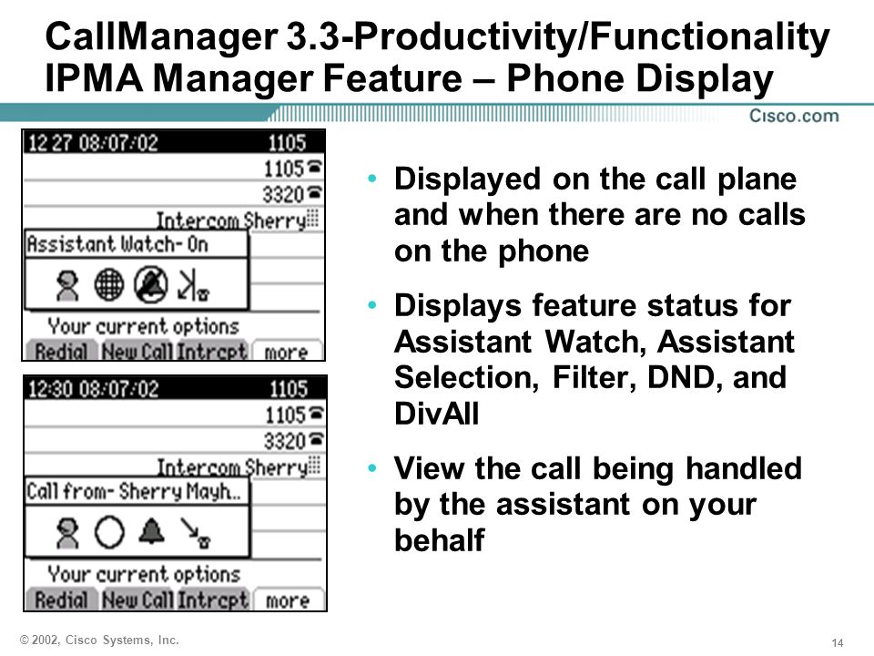 CallManager 3.3-Productivity/Functionality IPMA Manager Feature – Phone Display