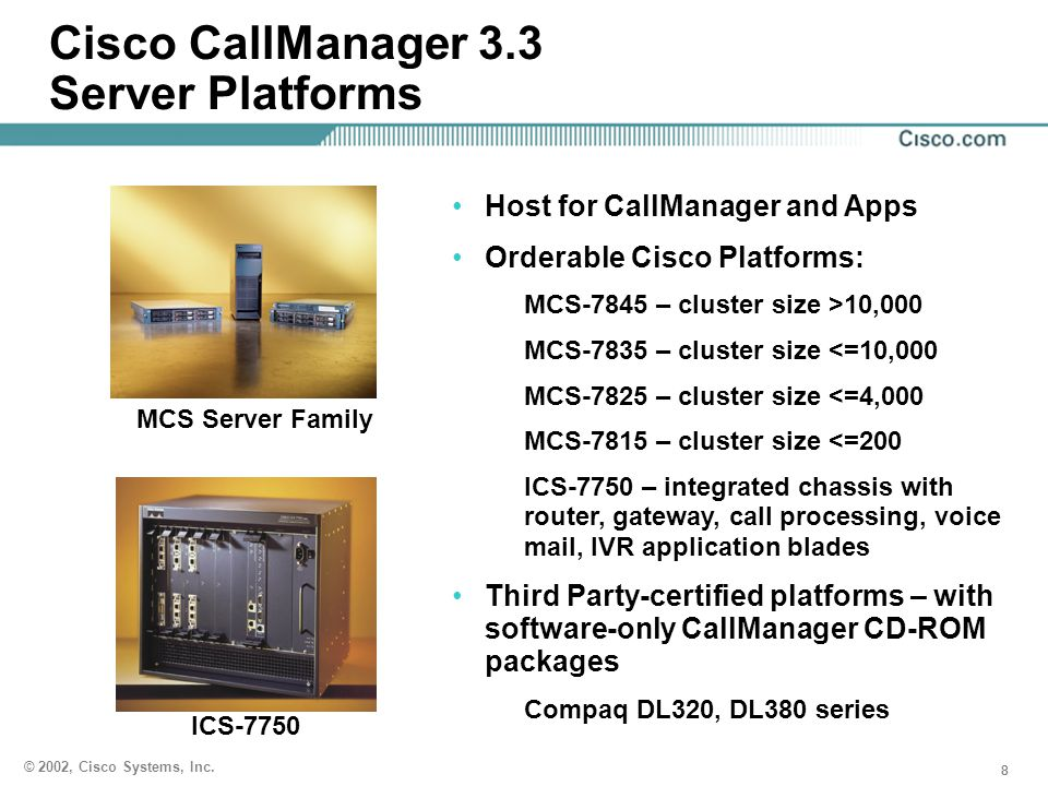Cisco CallManager 3.3 Server Platforms