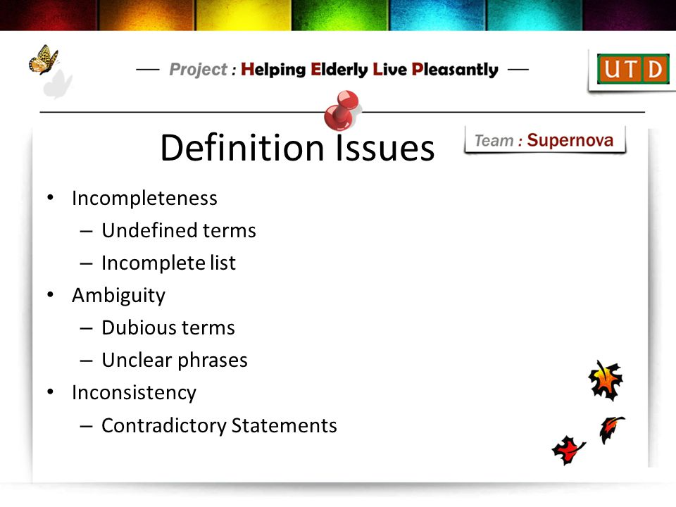Definition Issues Incompleteness Undefined terms Incomplete list