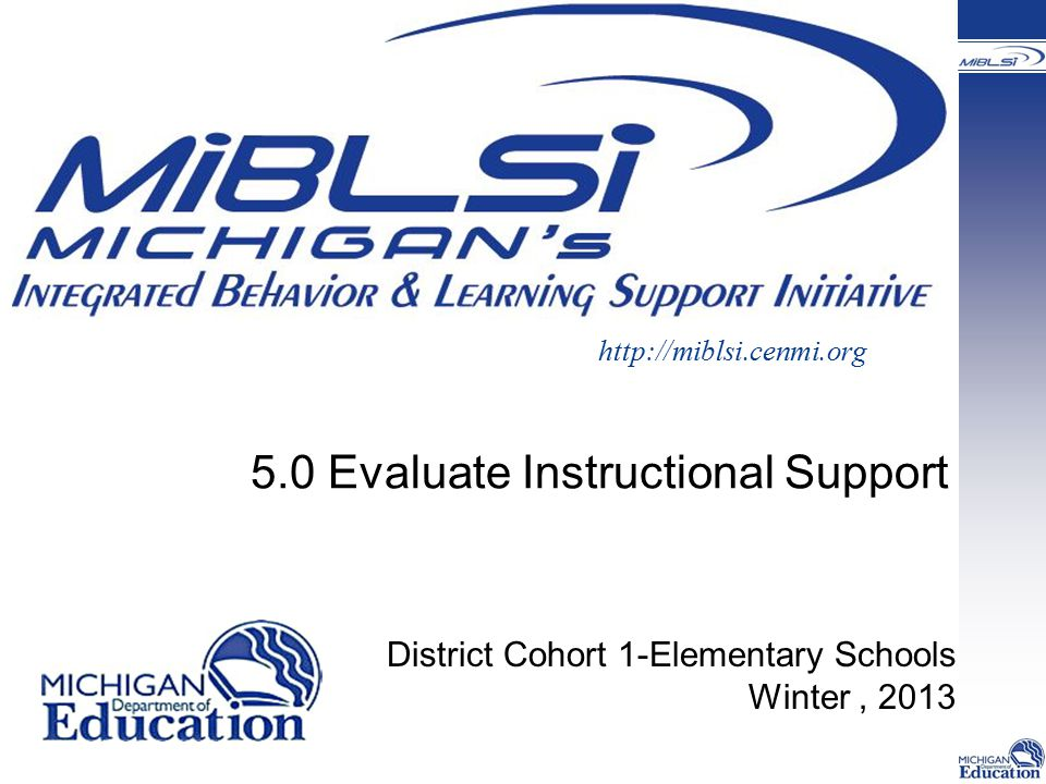 5.0 Evaluate Instructional Support