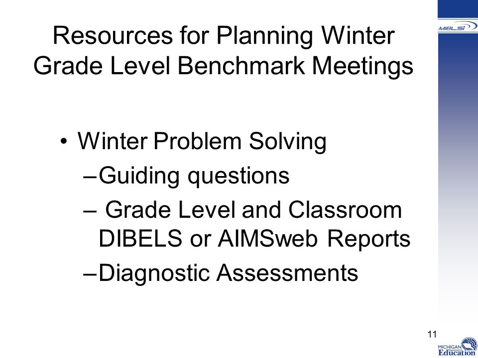 Resources for Planning Winter Grade Level Benchmark Meetings
